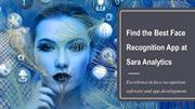Face Recognition App | Software - Sara Analytics Pvt Ltd