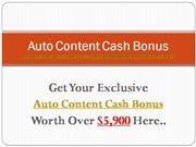 Auto Content Cash Review | Bonuses!
