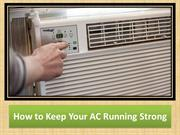 How to Keep Your AC Running Strong