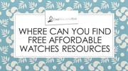 Where Can You Find Free affordable watches Resources