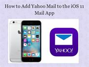 How to Add Yahoo Mail to the iOS 11 Mail App | Change Yahoo Password
