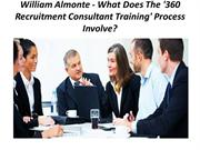 William Almonte - What Does The '360 Recruitment Consultant Training'