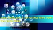Irving Scheib gives 6 Tips to Drive More Traffic from Social Media