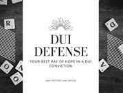 DUI Defense- Your Best Ray of Hope in a DUI Conviction