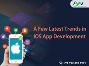 Latest Trends in IOS App Development for Developers