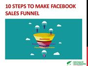 10 Steps to Make Facebook Sales Funnel