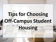 Tips for Choosing Off-Campus Student Housing
