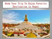 Book Your Trip To Enjoy Favorite Destination In Nepal