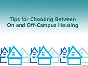 Tips for Choosing Between On and Off-Campus Housing