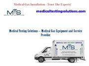 Medical Testing Solutions – Medical Gas Equipment and Service Provider