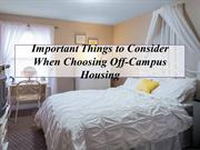 Important Things to Consider When Choosing Off-Campus Housing