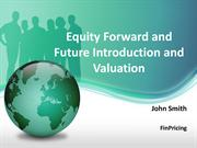 Understanding Equity Futures and Forwards Valuation