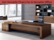 Get Versatile Chairs For A Versatile Office