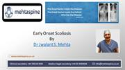 Dr Jwalant Mehta - Early Onset Scoliosis   Best Spinal Surgeons in UK