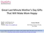 Great Last Minute Mother's Day Gifts That Will Make Mom Happy