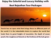 Enjoy the Colorful and Luxury Holiday with Best Rajasthan Tour Package