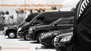 Chauffeur Cars Melbourne- Leading Company of Chauffeur Cars