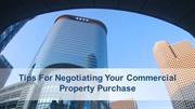 Tips For Negotiating Your Commercial Property Purchase