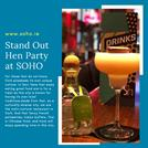 Stand Out Hen Party at SOHO