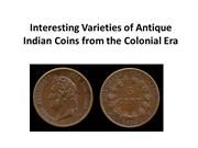 Interesting Varieties of Antique Indian Coins from the Colonial Era