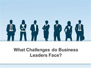 What Challenges do Business Leaders Face