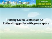 Putting Green Scottsdale AZ – Enthralling golfer with green space