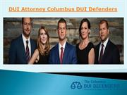 DUI Attorney Columbus DUI Defenders