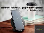 Benefits of Wireless Charging Of Samsung Galaxy S9 Mobile
