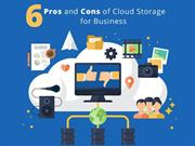 6 Pros and Cons of Cloud Storage for Business