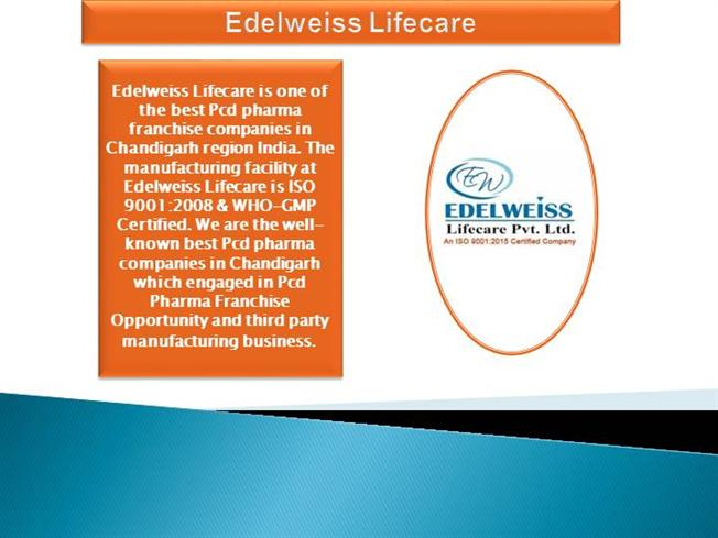 Edelweiss Lifecare Best Pcd Pharma Franchise Company In Chandigar