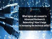 Advanced Hardware and Networking