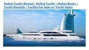 Maxoel Yacht is Premier luxury Dubai yacht rental