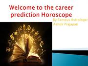 Welcome to the career prediction Horoscope ppt