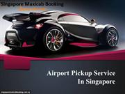 airport pickup service in Singapore