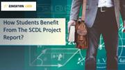 How Students Benefit From The SCDL Project Report