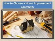 How to Choose a Home Improvement Contractor