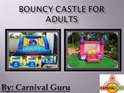 Enjoy Your Childhood Days With Bouncy Castle For Adults
