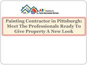 Painting Contractor in Pittsburgh Meet The Professionals Ready To Give