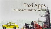Taxi Apps to Trip around the world