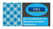 Key Considerations for Managing Workplace Redundancy