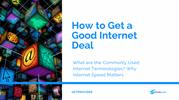 How to Get a Good Internet Deal | Broadband Providers