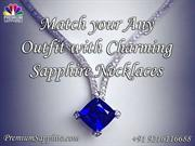 Match your any Outfit with charming sapphire necklaces