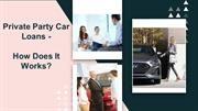 what is auto loan bad credit private party?