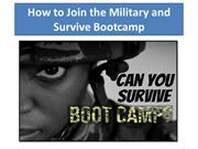 How to Join the Military and Survive Bootcamp