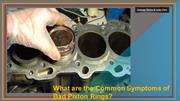 What are the Common Symptoms of Bad Piston Rings