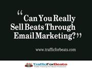 Ways To Sell Beats Through Email
