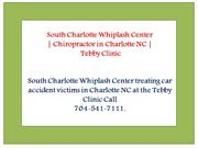 South Whiplash Chiropractic Specialist Treatment in Charlotte NC