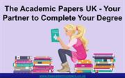 The Academic Papers UK - Your Partner to Complete Your Degree