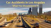 Car Accidents in Los Angeles What You Should Know?