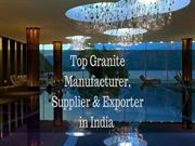 Top Granite Manufacturer, Supplier & Exporter in India